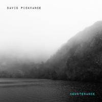 David Pickvance / - Countenance