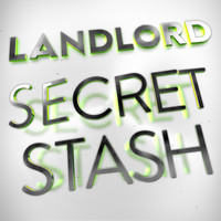 LANDLORD / - Secret Stash (Club Mix)