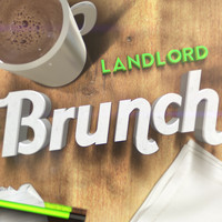 LANDLORD / - Brunch (Club Mix)