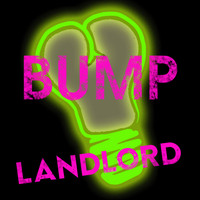 LANDLORD / - Bump (Club Mix)