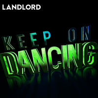 LANDLORD / - Keep On Dancing (Club Mix)