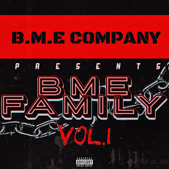 Various Artists / - B.M.E Company Presents: B.M.E Family, Vol. 1