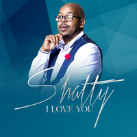 Shatty / - I Love You