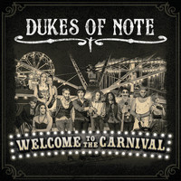 Dukes of Note / - Welcome to the Carnival