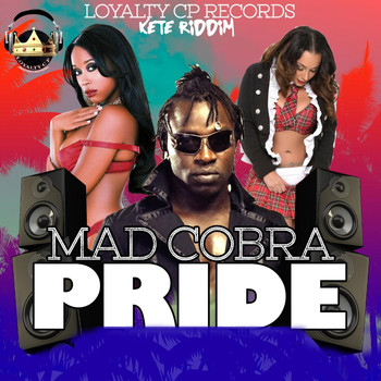 Mad Cobra - Pride