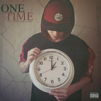 Skitzo - One Time (feat. King Malone) (Explicit)