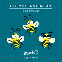 Joe Bataan - The Millennium Bug