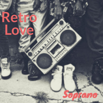 Soprano - Retro Love (Explicit)