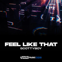 Scotty Boy - Feel Like That