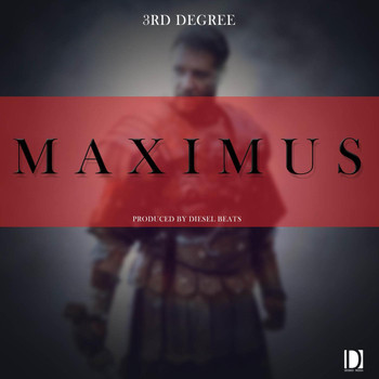 3rd Degree - Maximus (Explicit)