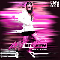 Miss Enemy - Back to the Street (Explicit)