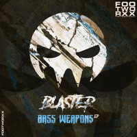 Blaster - Bass Weapons