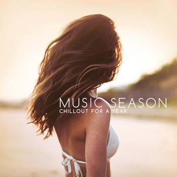 Various Artists - Music Season (Chillout for a Year)