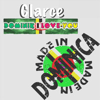 Clarce - Dominik I Love You