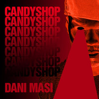 Dani Masi - Candy Shop