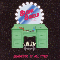 Sugar Shield - Beautiful at All Times