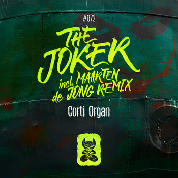 Corti Organ - The Joker (Incl. Maarten de Jong Remix)