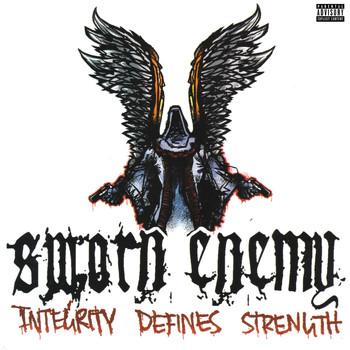 Sworn Enemy - Integrity Defines Strength (Explicit)