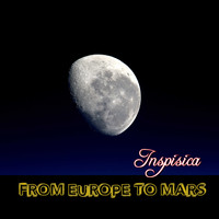 Inspisica / - From Europe To Mars