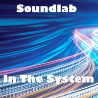 Soundlab / - In the System
