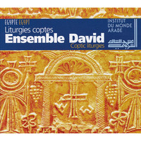 Ensemble David / - Coptic Liturgies (Egypt)