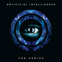 Artificial Intelligence / - The Series: Outtakes