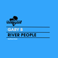 Gary B - River People