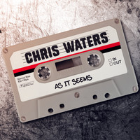 Chris Waters - As It Seems (Explicit)