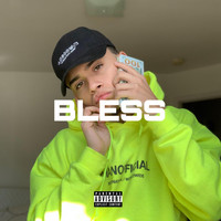 Arias - Bless (Explicit)