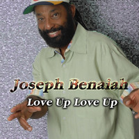 Joseph Benaiah - Love Up, Love Up