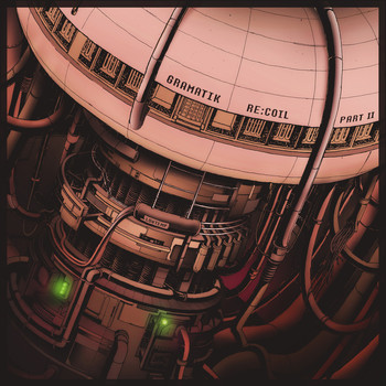 Gramatik - Re:Coil, Pt. II (Explicit)