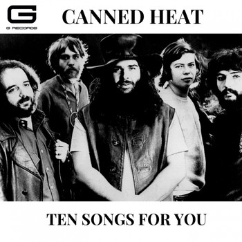 Canned Heat - Ten songs for you