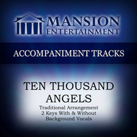 Franklin Christian Singers - Ten Thousand Angels