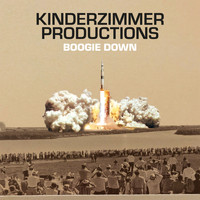 Kinderzimmer Productions - Boogie Down