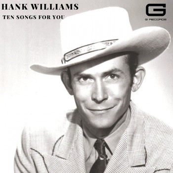 Hank Williams - Ten songs for you