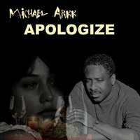Michael Arkk - Apologize