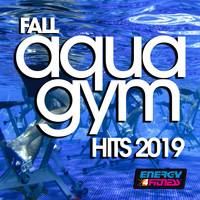 Various Artists - Fall Aqua Gym Hits 2019