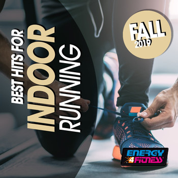 Various Artists - Best Hits For Indoor Running Fall 2019 (15 Tracks Non-Stop Mixed Compilation for Fitness & Workout - 128 Bpm)