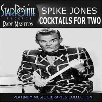 Spike Jones - Cocktails for Two