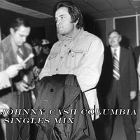 Johnny Cash - Johnny Cash Columbia Singles Mix