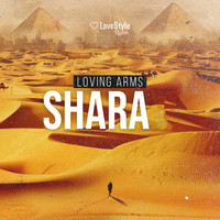 Loving Arms - Shara