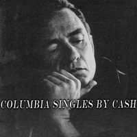 Johnny Cash - Columbia Singles by Cash