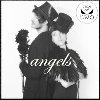 Tale of Two - Angels