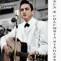 Johnny Cash - Sun & Columbia Singles