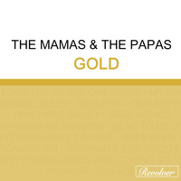 The Mamas & The Papas - Gold (Disc 2)