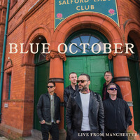 Blue October - Live from Manchester (Explicit)