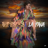 La Pana - Sink in Ya Back