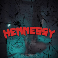 blessed - Hennessy