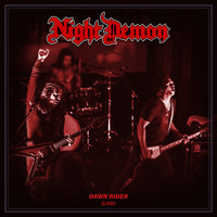 Night Demon - Dawn Rider (Live)