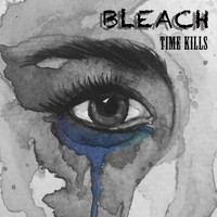 Bleach - Time Kills